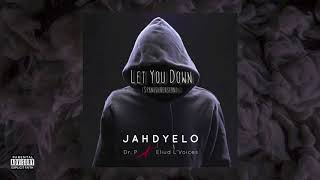 Gambar cover Let You Down Spanish Version - Jahdyelo ft. Eliud L' Voices, Dr. P