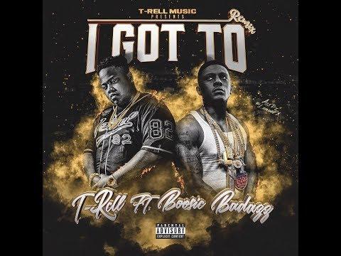 T-Rell - I Got Too (Remix) ft. Boosie BadAzz