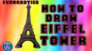 How to Draw EIFFEL TOWER [Tour Eiffel] - EvanGautier