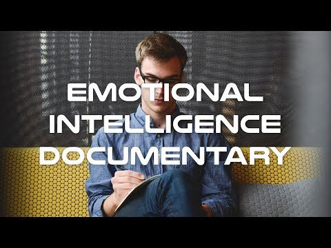 Emotional Intelligence Documentary