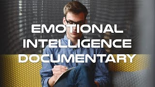 Emotional Intelligence Documentary