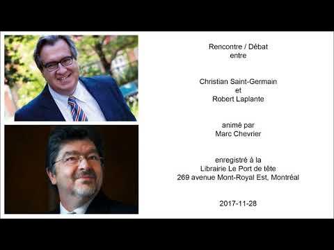 Christian Saint-Germain et Robert Laplante - Débat - Les Québécois sont-ils encore colonisés?