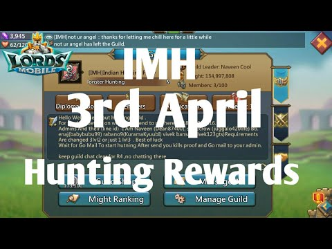IMH  Guild Monster Hunting Rewards Of 3rd April 2019 Lords Mobile