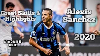 Alexis Sanchez ● 2020 ● Great Skills&Highlights 💙🖤 ● Sanchez is a New Player after quarantine🔥🔥