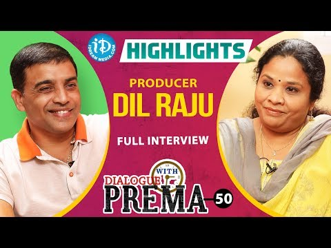 Producer Dil Raju Exclusive Interview Highlights || Dialogue With Prema || Celebration Of Life