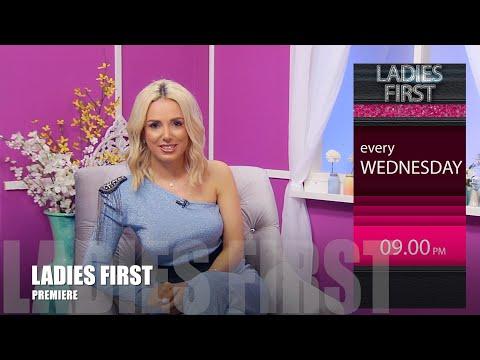 Ladies First With Svetlana Bosnoyan #Premiere