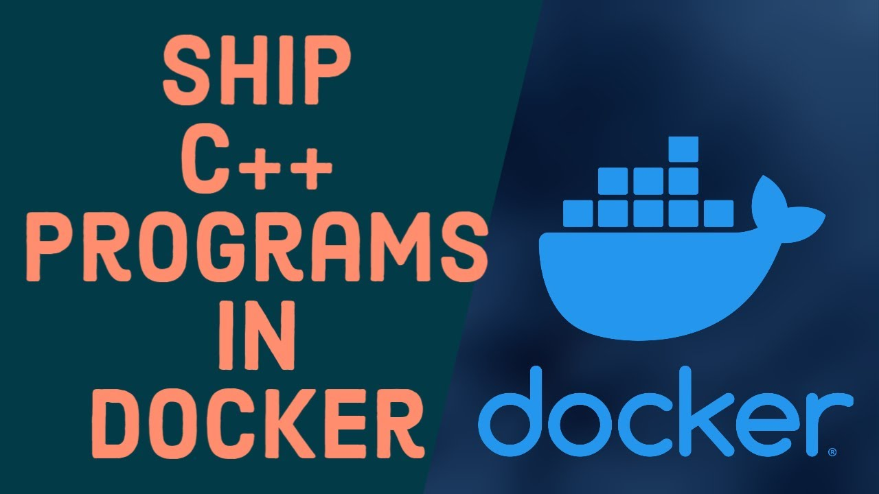 Docker Tutorial for Beginners 8 - Build and Run C++ Applications in a Docker Container