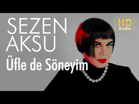 Sezen Aksu - Üfle de Söneyim (Official Audio)