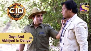 Your Favorite Character | Daya And Abhijeet's Life In Danger | CID