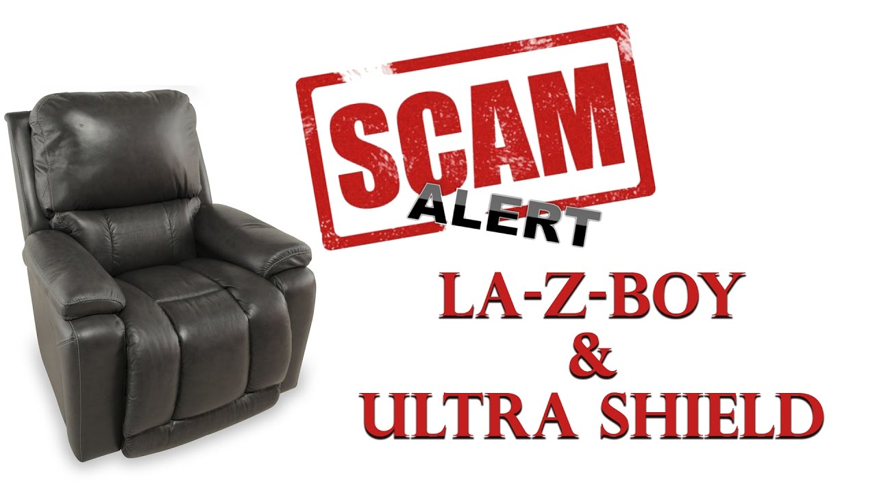 La Z Boy / Ultra Shield Warranty Scam! Beware!