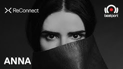 ANNA DJ set @ ReConnect | Beatport Live