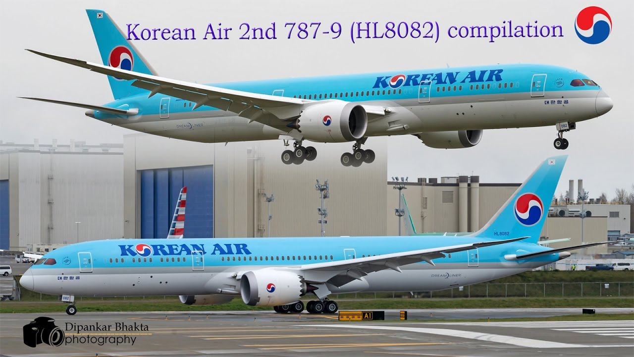 Korean air second B787-9 dreamliner (HL8082) compilation of  takeoff+landing+high speed taxi @ KPAE