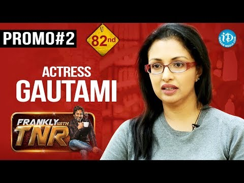 Actress Gautami Exclusive Interview - Promo #2 || Frankly With TNR #82 || Talking Movies With IDream