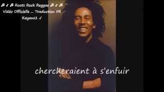 "Bob Marley ""who the cap fit"" traduction FR"