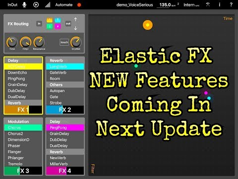 ELASTIC FX - New Features Coming Soon In The Next Update - iPad Demo