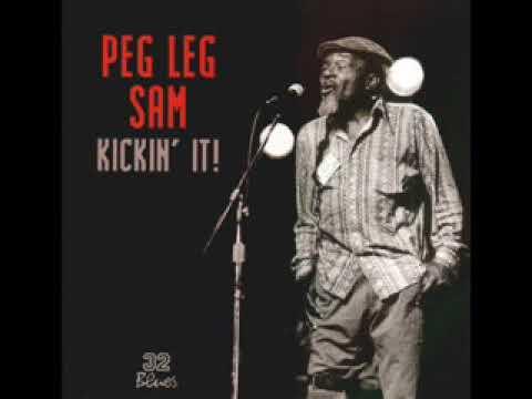 Peg Leg Sam – Kickin' It!