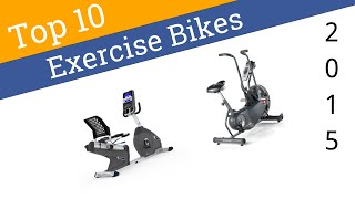 10 Best Exercise Bikes 2015