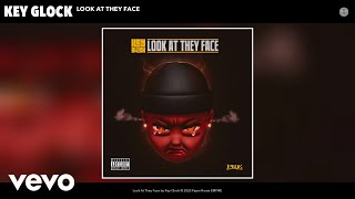 Key Glock - Look At They Face (Audio)