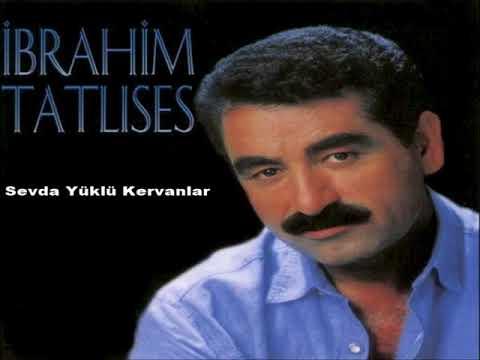 İbrahim Tatlıses - Sevda Yüklü Kervanlar   SÜPER STEREO