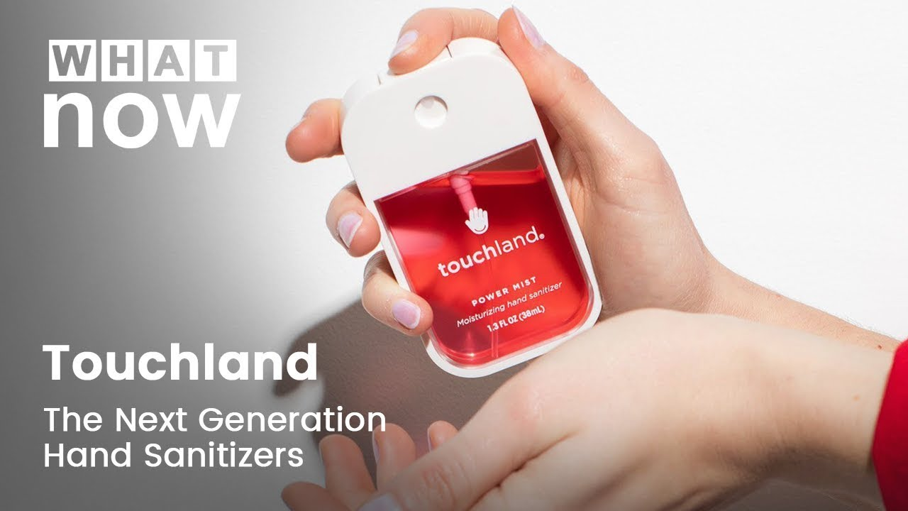 Touchland The Next Generation Hand Sanitizer Youtube