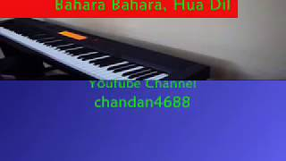 Bahara - I Hate Love Story, Piano Cover by Chandan Mundhra on Casio CDP 200R