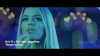AMI G x SHA FEAT. ANGELLINA - SKUPA BOČICA (OFFICIAL VIDEO) 4K
