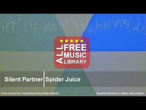 All Free Music Library | Spider Juice - Silent Partner