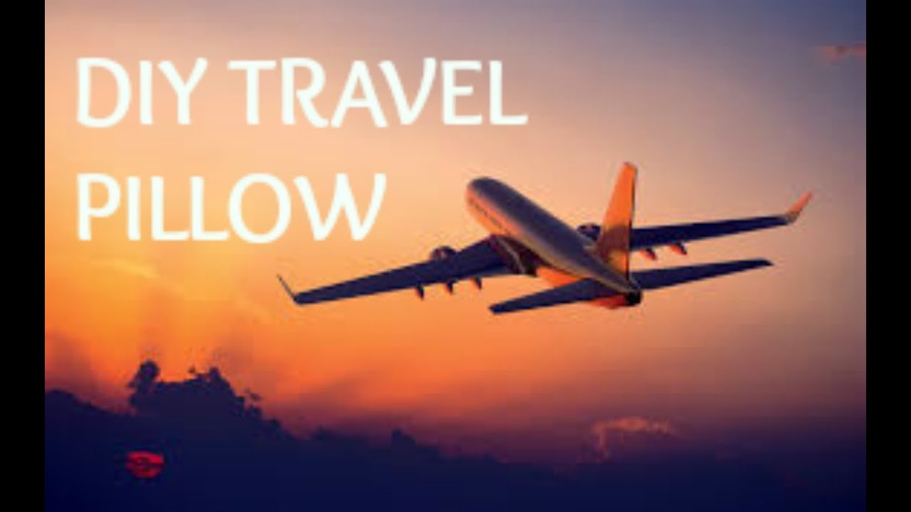 DIY Travel Pillow YouTube - 9 cool diy neck pillows for traveling or just relaxation