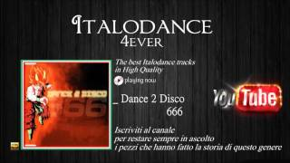 666 - Dance 2 Disco (DJ Piccolo (The4Jays) Radio Mix)