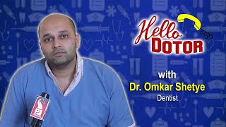 LIVE Prudent Media Hello Dotor Dr Omkar Shetye Topic Teeth Problems 1 January 2020