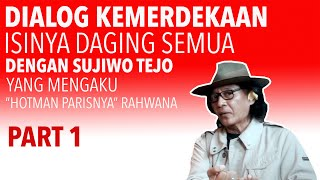 Download lagu Dialog Kemerdekaan Isinya Daging Semua dengan Sujiwo Tejo yang Mengaku Hotman Parisnya Rahwana
