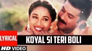 Koyal Si Teri Boli Lyrical Video || BETA || Anil Kapoor, Madhuri Dixit