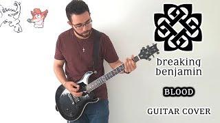 Breaking Benjamin - Blood (Guitar Cover)