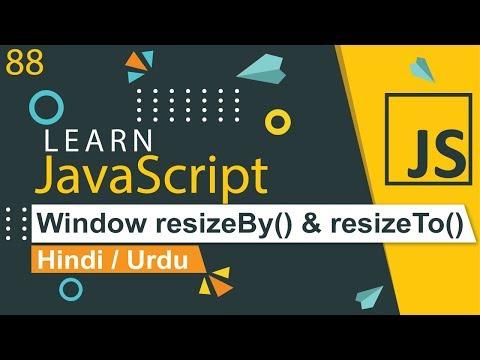 JavaScript resizeBy & resizeTo Tutorial in Hindi / Urdu thumbnail