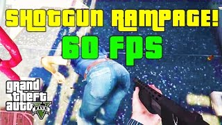 GTA 5 First-Person Shotgun Rampage at 60 FPS | PS4 Gameplay