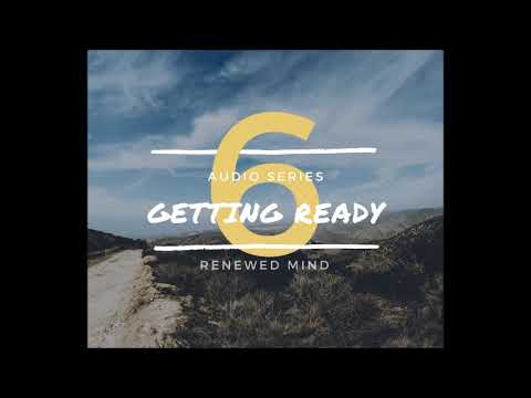 Getting Ready | Renewed Mind | Nigeria Radio