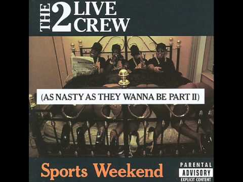 The 2 Live Crew Sports Weekend Disco Completo