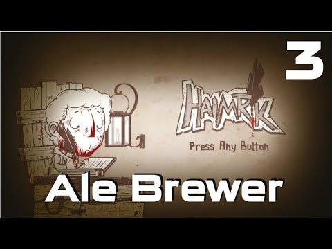 Haimrik Ale Brewer - Haimrik - Playthrough Part #3  