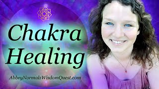 Energy Healing & Tips to Balance Chakras ♥GET HEART CENTERED♥ | Abbey Normal's Wisdom Quest