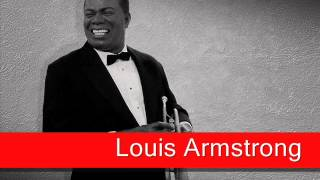 Louis Armstrong: When You