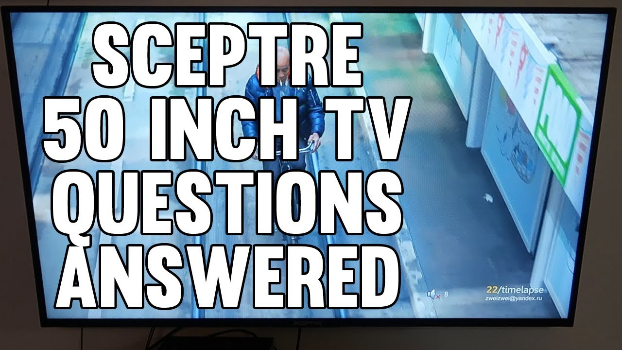 📺 Sceptre 50 inch TV Review Questions Answered X505BV-FSR