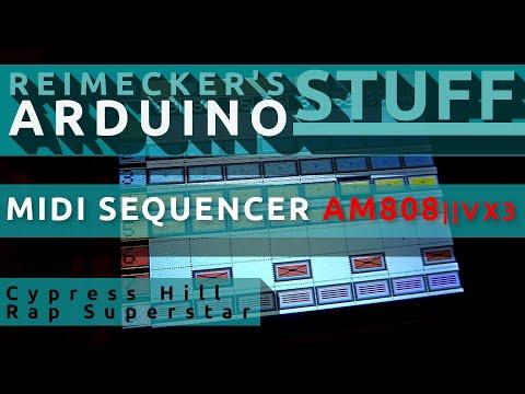 Arduino Midi Sequencer AM808 VX3 - Cypress Hill - Rap Superstar