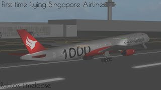 (Roblox Timelapse) First time flying with Singapore Air!