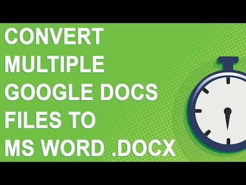 Convert Multiple Google Docs Files To MS Word .docx