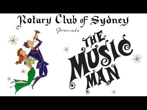 The Music Man : The 1965 Rotary Musical