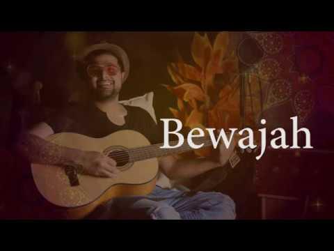 Bewajah ( Unplugged Version ) by Nabeel Shaukat Ali | New Song 2018