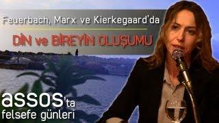Feuerbach, Marx ve Kierkegaard'da Din ve Bireyin Oluşumu - Barış Parkan
