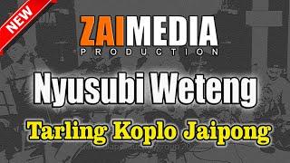 TARLING TENGDUNG KOPLO JAIPONG NYUSUBI WETENG (COVER) Zaimedia Production Group Feat Mbok Cayi