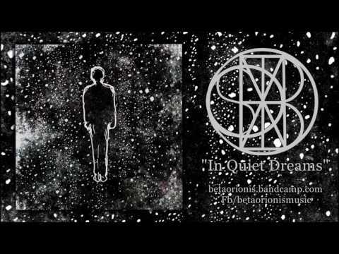 Beta Orionis - In Quiet Dreams (Full Album)