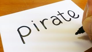 How to turn words PIRATE into a Cartoon for kids - How to draw doodle art on paper